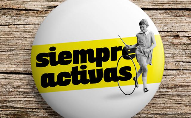 «Siempre activas», el lema del grupo